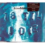 18 til I Die (Single Mix) / (I Wanna Be) Your Underwear (Live At Wembley) / It Ain't A Party (Live At Wembley) / 18 til I Die (Live At Wembley)
