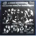 A Stereo Introduction To The Exciting World Of Transatlantic