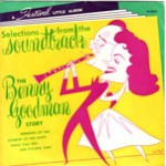 Selections From The Benny Goodman Story