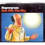 Sun Hits The Sky/Some Girls Are Bigger Than Others/Sun Hits The Sky (Radio 1 Evening Session)