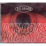 When Love & Hate Collide/Rocket (Remix)/Armageddon It (Remix)