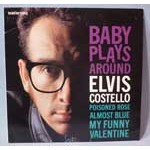 Baby Plays Around / Poisoned Rose / Almost Blue / My Funny Valentine