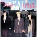 Stray Cat Strut/Built For Speed/Sweet Love On My Mind/Drink That Bottle Down