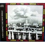 Under The Bridge (LP Version)/Sikamikanico (Previously Unreleased)/Give It Away (12