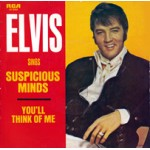 Suspicious Minds / You'll Think Of Me