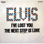 I've Lost You / The Next Step Is Love