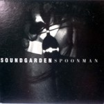 Spoonman / Cold Bitch