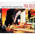 Song From the Sixteenth Floor / Everybody Wants To Touch Me / Melbourne Girls