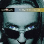 """Boy With The X-Ray Eyes (7"""" Mix) + 2"""
