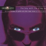 """Boy With The X-Ray Eyes (7"""" Mix) + 3"""