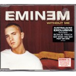 Without Me (Album Version)/(Instrumental)/The Way I Am (Danny Lohner remix feat. Marilyn Manson)/ Acappella)/Say What You Say (feat. Dr. Dre)