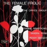 The Female Frolic - The Critics Group