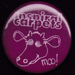 Inspiral Carpets Badge - Moo!