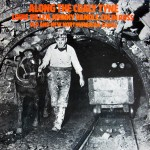 Along The Coaly Tyne (Old and New Northumbrian Songs)