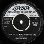 (You've Got To) Move Two Mountains / I Need You