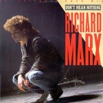 Don't Mean Nothing (Extended Rock Mix)/Don't Mean Nothing/The Flame Of Love