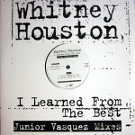 I Learned From The Best (Junior Vasquez Mixes)