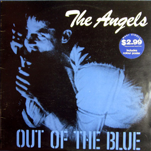 ANGELS - Out Of The Blue / Mr Damage / Save Me / Am I Ever Gonna See Your Face Again