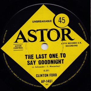 FORD, CLINTON - The Last One To Say Goodnight/the Greatest Clown