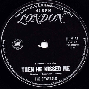 CRYSTALS - Then He Kissed Me / Brother Julius