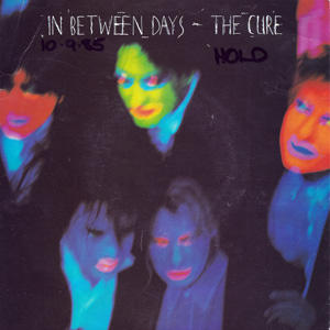 CURE - In Between Days / The Exploding Boy
