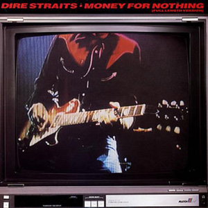 DIRE STRAITS - Money For Nothing (full Length Version / Love Over Gold (live))